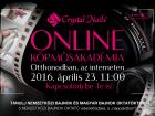 JÖN! INGYENES CRYSTAL NAILS ONLINE KörmösAkadémia SZUPER AKCIÓKKAL!  2016. április 23. 11:00