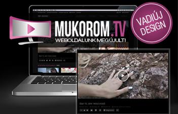 mukorom.hu - ÚJ, ELEGÁNS KÜLSŐT KAPOTT A MUKOROM.TV