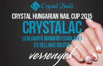 mukorom.hu - Crystal Hungarian Nail Cup 2015 - két géllakk versennyel